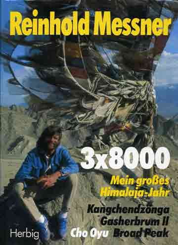 Reinhold Messner in Leh, Ladakh - 3x8000 Mein grosses Himalaja-Jahr (Reinhold Messner) book cover