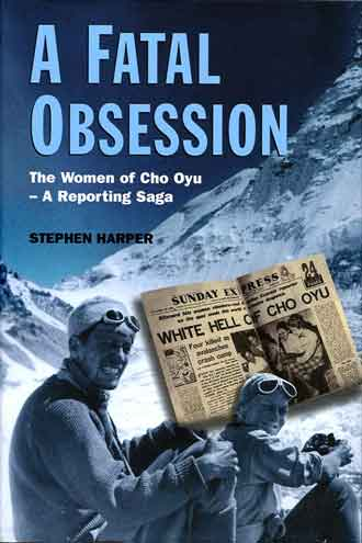 Stephen Harper and Countess Dorothea Gravina Near Cho Oyu 1959 - A Fatal Obsession: The Women of Cho Oyu book cover