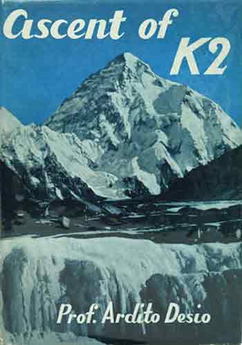 K2 - Ascent Of K2: Second Highest Peak In The World book cover
