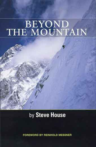 Steve House On Nuptse South Face 2002 - Beyond The Mountain book cover