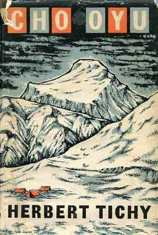 Cho Oyu Drawing - Cho Oyu by Herbert Tichy book cover
