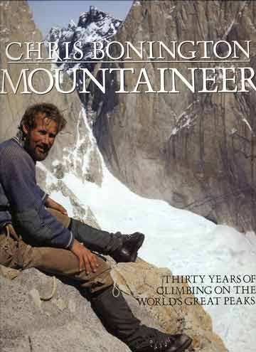 Chris Bonington after first ascent of Central Tower of Paine in 1962 - Chris Bonington Mountaineer book cover