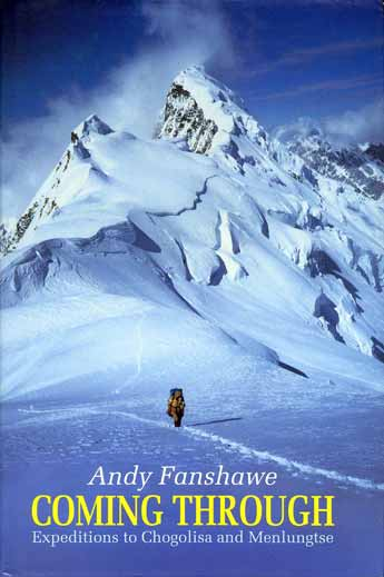 Andy Fanshawe at 6800m on the Southwest Ridge of Chogolisa - Coming Through Expeditions To Chogolisa And Menlungtse book cover
