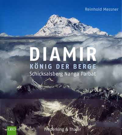 Nanga Parbat East Face From The Air - Diamir: Konig der Berge: Schicksalsberg Nanga Parbat book cover