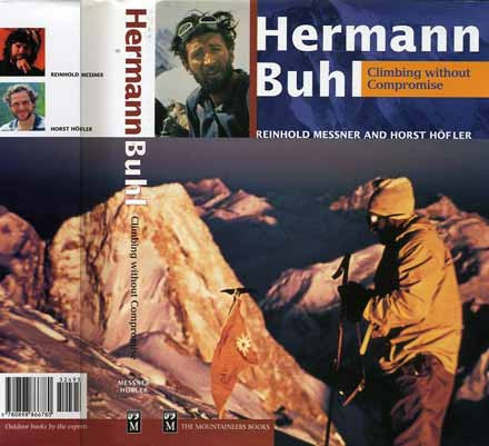 Kurt Diemberger's classic photo of Hermann Buhl arriving at the summit of Broad Peak on June 9, 1957 in the magically beautiful evening light with Gasherbrum IV beyond - Hermann Buhl Climbing Without Compromise book cover