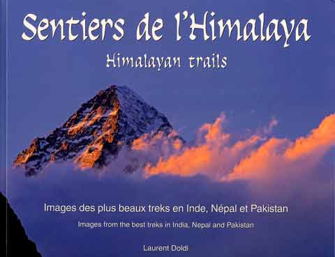 K2 Sunset From Concordia - Himalayan Trails (Sentiers de l'Himalaya) book cover