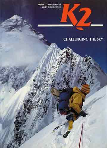 Rick Ridgeway on Northeast ridge of K2 in 1978 - K2: Challenging the Sky book cover