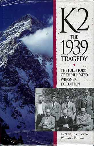 K2 1939 expedition members: standing: George Sheldon, Chappell Cranmer, Jack Durance, George 'Joe' Trench; seated: Tony Cromwell, leader Fritz Wiessner, Dudley Wolfe - K2 The 1939 Tragedy book cover