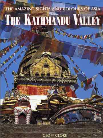 The final steps to Swayambhunath - The Kathmandu Valley: Amazing Sights and Colours of Asia book cover