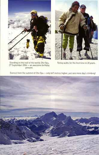 UL: Mark Inglis becoming second double amputee to summit an 8000m mountain on the summit of Cho Oyu September 27, 2004. UR: Mark Inglis gives legs to Tibetan double amputee Teelay in 2006. Bottom: Everest, Lhotse and Nuptse from Cho Oyu summit. - Legs On Everest book