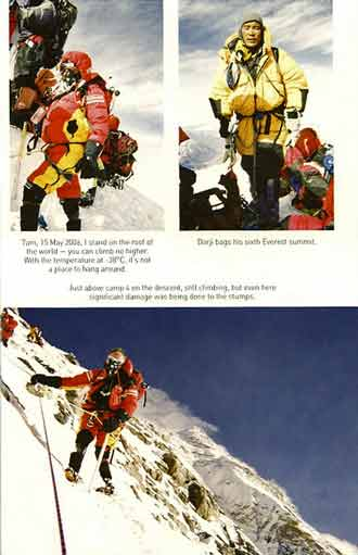 UL: Mark Inglis On Everest Summit May 15 2006. UR: Dorje On Everest Summit for sixth time. Bottom: Mark Inglis Just Above Everest Camp 4 on the descent - Legs On Everest book