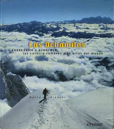 Piotr Pustelnik nears Shishapangma Main Summit on Oct 6, 1993 after climbing the Southwest Face - Los Ochomiles: Karakorum e Himalaya book cover