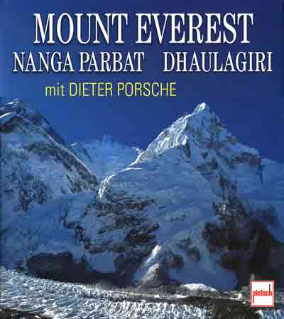 Everest, Khumbu Icefall, Lhotse and Nuptse - Mount Everest, Nanga Parbat, Dhaulagiri mit Dieter Porsche book cover