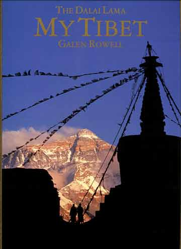Everest North Face and Rongbuk Monastery - My Tibet (Galen Rowell) book cover