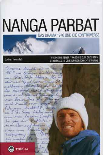 Gunther Messner On Nanga Parbat In 1970 - Nanga Parbat: Das Drama 1970 Und Die Kontroverse book cover