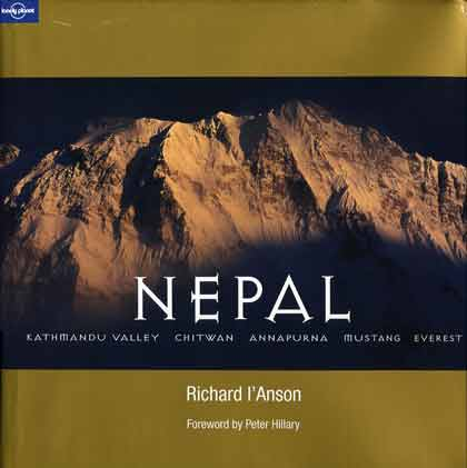 Annapurna South Face - Nepal: Kathmandu Valley, Chitwan, Annapurna, Mustang, Everest (Lonely Planet Pictorial) book cover