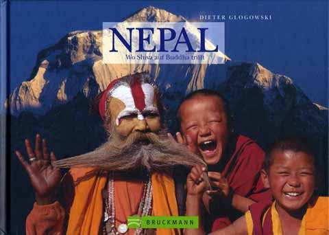 Dhaulagiri, boy monks and Hindu sadhu - Nepal: Wo Shiva auf Buddha trifft book cover
