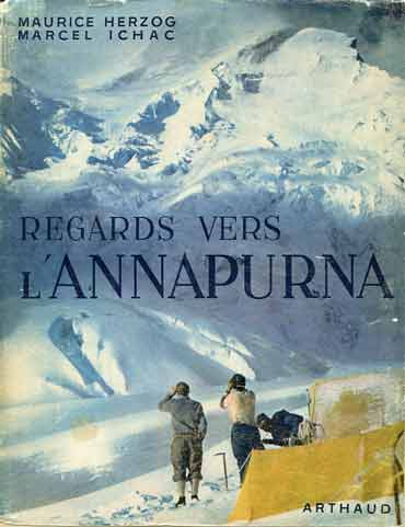 Annapurna North Face From Camp 2 June 5, 1950 - Regards Vers L'Annapurna (Memories Of Annapurna) book cover