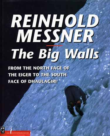 Hans Kammerlander climbs upper seracs on Annapurna Northwest Face - The Big Walls book cover