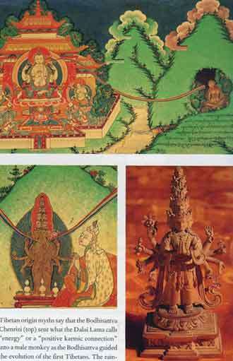 Tibetan origin myth of Chenrezi sending Energy into a male monkey guiding the first Tibetans. LL: Songtsen Gampo has link to Chenrezi and unified Tibet in 7C. LR: Myth says Songtsen Gampo disolved into a tiny Wooden statue of Chenrezi. - The Story Of Tibet book