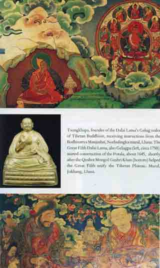 Top: Tsongkhapa receiving instructions from Manjushri. Middle: The Great Fifth Dalai Lama. Bottom: Mongol Gushri Khan helped the Great Fifth unify the Tibetan Plateau. - The Story Of Tibet book