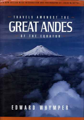 Cotopaxi - Travels Amongst the Great Andes of the Equator book cover