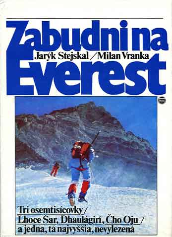 Lhotse Shar First Ascent - climbing Lhotse Shar in 1984 - Zabudnina Everest book cover